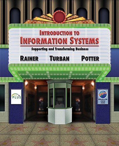 Book Cover Introduction to Information Systems: Supporting and Transforming Business