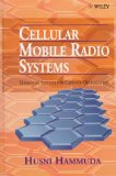 Book Cover Cellular Mobile Radio Systems: Designing Systems for Capacity Optimization