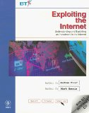 Book Cover Exploiting the Internet: Understanding and Exploiting an Investment in the Internet