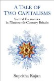 Book Cover A Tale of Two Capitalisms: Sacred Economics in Nineteenth-Century Britain