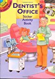 Book Cover Dentist's Office Sticker Activity Book (Dover Little Activity Books)