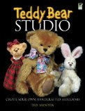 Book Cover Teddy Bear Studio: Create Your Own Handcrafted Heirlooms (Dover Craft Books)