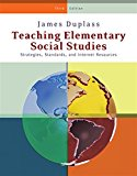 Book Cover Teaching Elementary Social Studies: Strategies, Standards, and Internet Resources (What's New in Education)