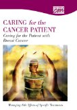 Book Cover Caring for the Patient with Breast Cancer: Managing Side Effects of Specific Treatments (DVD) (Oncology Nursing)