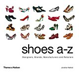 Book Cover Shoes A-Z: Designers, Brands, Manufacturers and Retailers
