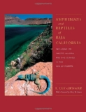 Book Cover Amphibians and Reptiles of Baja California, Including Its Pacific Islands and the Islands in the Sea of Cortés (Organisms and Environments)