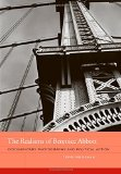 Book Cover The Realisms of Berenice Abbott: Documentary Photography and Political Action (The Phillips Book Prize Series)