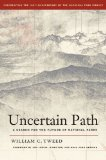 Book Cover Uncertain Path: A Search for the Future of National Parks