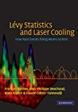 Book Cover Lévy Statistics and Laser Cooling: How Rare Events Bring Atoms to Rest