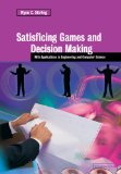 Book Cover Satisficing Games and Decision Making: With Applications to Engineering and Computer Science
