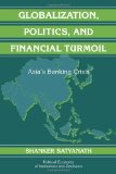 Book Cover Globalization, Politics, and Financial Turmoil: Asia's Banking Crisis (Political Economy of Institutions and Decisions)