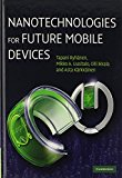 Book Cover Nanotechnologies for Future Mobile Devices