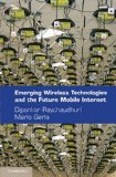 Book Cover Emerging Wireless Technologies and the Future Mobile Internet
