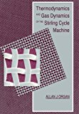 Book Cover Thermodynamics and Gas Dynamics of the Stirling Cycle Machine