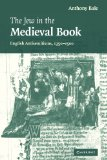 Book Cover The Jew in the Medieval Book: English Antisemitisms 1350-1500 (Cambridge Studies in Medieval Literature)