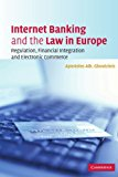 Book Cover Internet Banking and the Law in Europe: Regulation, Financial Integration and Electronic Commerce