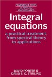 Book Cover Integral Equations: A Practical Treatment, from Spectral Theory to Applications (Cambridge Texts in Applied Mathematics)
