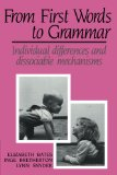 Book Cover From First Words to Grammar: Individual Differences and Dissociable Mechanisms