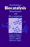 Book Cover Introduction to Biocatalysis Using Enzymes and Microorganisms
