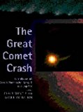 Book Cover The Great Comet Crash: The Collision of Comet Shoemaker-Levy 9 and Jupiter