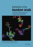 Book Cover Elements of the Random Walk: An introduction for Advanced Students and Researchers