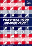 Book Cover Practical Food Microbiology: Methods for the examination of food for micro-organisms of public health significance (A Public Health Laboratory Service Publication)