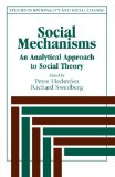 Book Cover Social Mechanisms: An Analytical Approach to Social Theory (Studies in Rationality and Social Change)