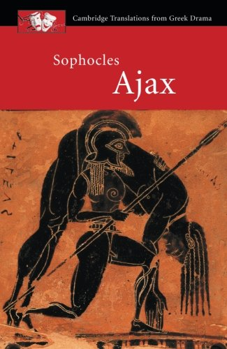 Book Cover Sophocles: Ajax (Cambridge Translations from Greek Drama)