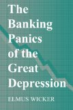 Book Cover The Banking Panics of the Great Depression (Studies in Macroeconomic History)