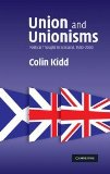 Book Cover Union and Unionisms: Political Thought in Scotland, 1500-2000