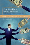 Book Cover Central Banking as Global Governance: Constructing Financial Credibility (Cambridge Studies in International Relations)