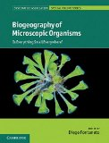 Book Cover Biogeography of Microscopic Organisms: Is Everything Small Everywhere? (Systematics Association Special Volume Series)