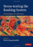 Book Cover Stress-testing the Banking System: Methodologies and Applications