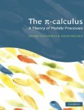 Book Cover The Pi-Calculus: A Theory of Mobile Processes