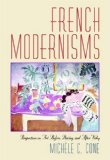 Book Cover French Modernisms: Perspectives on Art Before, During, and After Vichy