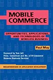 Book Cover Mobile Commerce : Opportunities, Applications, and Technologies of Wireless Business