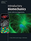 Book Cover Introductory Biomechanics: From Cells to Organisms (Cambridge Texts in Biomedical Engineering)