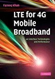 Book Cover LTE for 4G Mobile Broadband: Air Interface Technologies and Performance