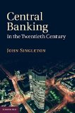 Book Cover Central Banking in the Twentieth Century