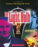 Book Cover The Light Bulb (Inventions That Shaped the World)