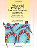 Book Cover Advanced Practice in Human Service Agencies: Issues, Trends, and Treatment Perspectives (Skills, Techniques, & Process for Human Services)