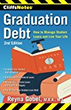 Book Cover CliffsNotes Graduation Debt: How to Manage Student Loans and Live Your Life, 2nd Edition