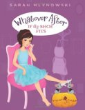 Book Cover Whatever After #2: If the Shoe Fits