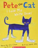 Book Cover Pete the Cat I Love My White Shoes