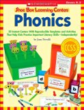 Book Cover Shoe Box Learning Centers: Phonics: 30 Instant Centers With Reproducible Templates and Activities That Help Kids Practice Important Literacy Skills—Independently!