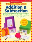Book Cover Shoe Box Learning Centers: Addition & Subtraction: 30 Instant Centers With Reproducible Templates and Activities That Help Kids Practice Important Math Skills—Independently!