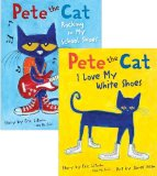 Book Cover Pete the Cat Pack: Pete the Cat: I Love My White Shoes; Pete the Cat: Rocking in My School Shoes