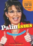 Book Cover Palinisms: The Accidental Wit and Wisdom of Sarah Palin