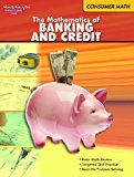 Book Cover The Mathematics of Banking and Credit (Consumer Math series)