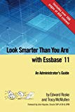 Book Cover Look Smarter Than You Are with Essbase 11: An Administrator's Guide